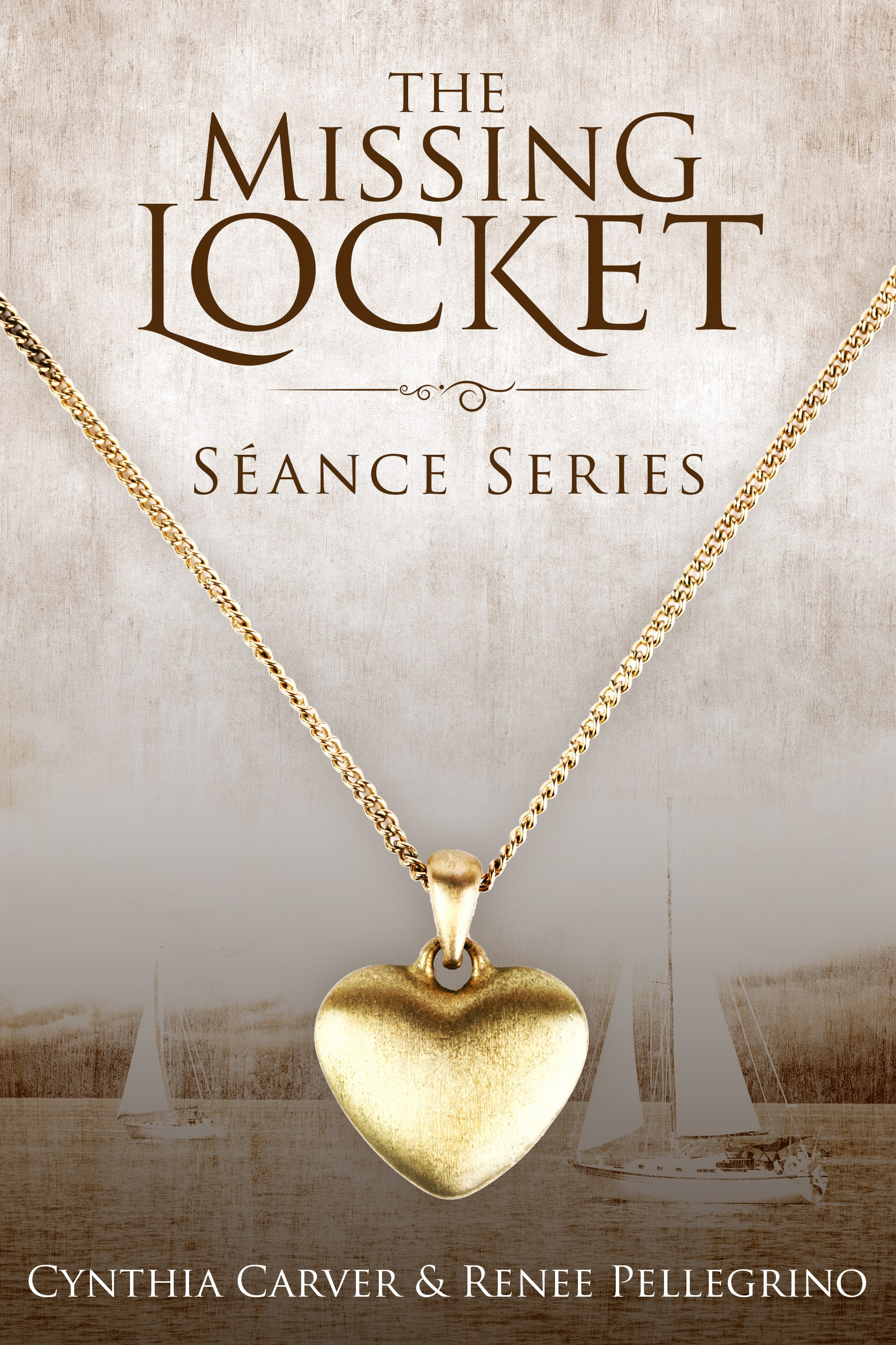 The Missing Locket, The Seance Series, Tracy Richards, Cynthia Carver, Renee Pellegrino